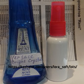 Versace Bright Crystal,наливная парфюмерия 30ml Reni 345,могу отправить в Оригинальном флаконе